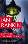 Rankin, Ian - Saints of the Shadow Bible (Signed, 1st)