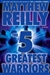 Reilly, Matthew - 5 Greatest Warriors (Signed First Edition)