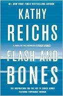 Reichs, Kathy - Flash and Bones (Signed, 1st)