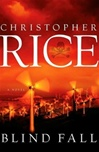 Rice, Christopher - Blind Fall (Signed First Edition)