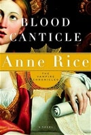 Rice, Anne - Blood Canticle (Signed First Edition)