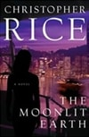 Rice, Christopher - Moonlit Earth, The (Signed First Edition)