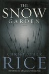 Rice, Christopher - Snow Garden, The (Signed First Edition)