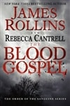 Rollins, James & Cantrell, Rebecca - Blood Gospel, The (Signed First Edition)