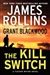 Rollins, James & Blackwood, Grant - Kill Switch, The (Double-Signed First Edition)
