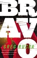 Bravo by Greg Rucka