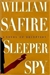 Safire, William - Sleeper Spy (Signed First Edition)