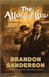 Sanderson, Brandon - Alloy of Law, The (Signed First Edition)