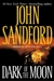Sandford, John | Dark of the Moon | First Edition Book