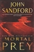 Sandford, John - Mortal Prey (Signed First Edition UK Trade Paperback)