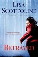 Betrayed by Lisa Scottoline