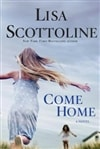 Scottoline, Lisa - Come Home (Signed First Edition)