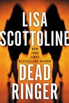 Scottoline, Lisa - Dead Ringer (Signed First Edition)