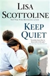 Scottoline, Lisa - Keep Quiet (Signed First Edition)