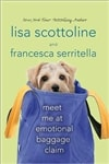 Scottoline, Lisa & Serritella, Francesca - Meet Me At Emotional Baggage Claim (Signed First Edition)