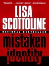 Scottoline, Lisa - Mistaken Identity (Signed First Edition)