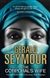 Seymour, Gerald | Corporal's Wife, The | First Edition UK Book