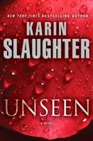 Slaughter, Karin - Unseen (Signed First Edition)