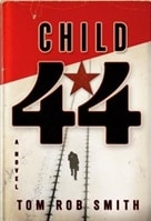 Smith, Tom Rob - Child 44 (Signed First Edition)