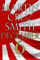 Smith, Martin Cruz - December 6 (Signed First Edition)