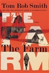 Smith, Tom Rob - Farm, The (Signed First Edition)