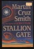 Smith, Martin Cruz - Stallion Gate (Signed First Edition)