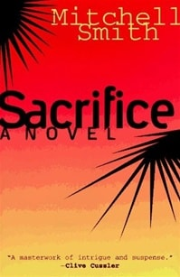 Smith, Mitchell - Sacrifice (Signed First Edition)