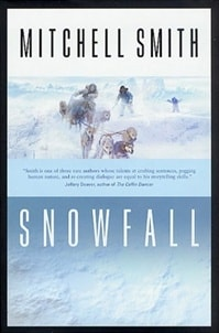 Smith, Mitchell - Snowfall (Signed First Edition)