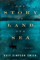 The Story of Land and Sea by Katy Simpson Smith