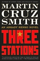 Smith, Martin Cruz - Three Stations (Signed First Edition)
