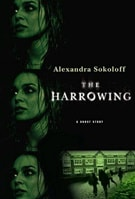 Sokoloff, Alexandra - Harrowing, The (Signed First Edition)