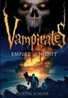 Somper, Justin - Vampirates: Empire of Night (Signed First Edition)