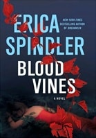 Spindler, Erica - Blood Vines (Signed First Edition)