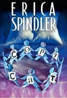 Spindler, Erica - Copycat (Signed First Edition)