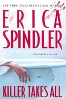 Spindler, Erica - Killer Takes All (Signed First Edition)