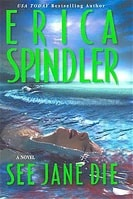 Spindler, Erica - See Jane Die (Signed First Edition)
