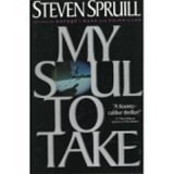 Spruill, Steven - My Soul to Take (First Edition)