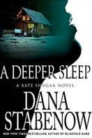 Stabenow, Dana - Deeper Sleep, A (Signed First Edition)