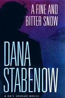 Stabenow, Dana - Fine and Bitter Snow, A (Signed First Edition)