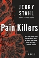 Stahl, Jerry - Pain Killers (Signed First Edition)
