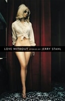Stahl, Jerry - Love Without (Signed First)