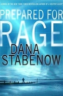 Stabenow, Dana - Prepared for Rage (Signed First Edition)