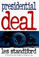 Standiford, Les - Presidential Deal (Signed First Edition)