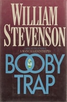 Stevenson, William - Booby Trap (First Edition)