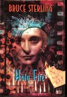 Sterling, Bruce - Holy Fire (Signed First Edition)