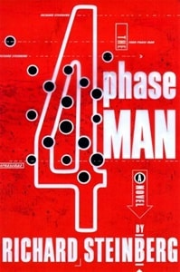 Steinberg, Richard - 4 Phase Man, The (First Edition)