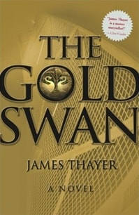 The Gold Swan by James Thaye
