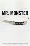 Wells, Dan - Mr. Monster (Signed First Edition)