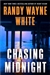 White, Randy Wayne - Chasing Midnight (Signed First Edition)