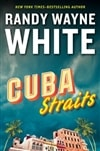 White, Randy Wayne - Cuba Straits (Signed First Edition)